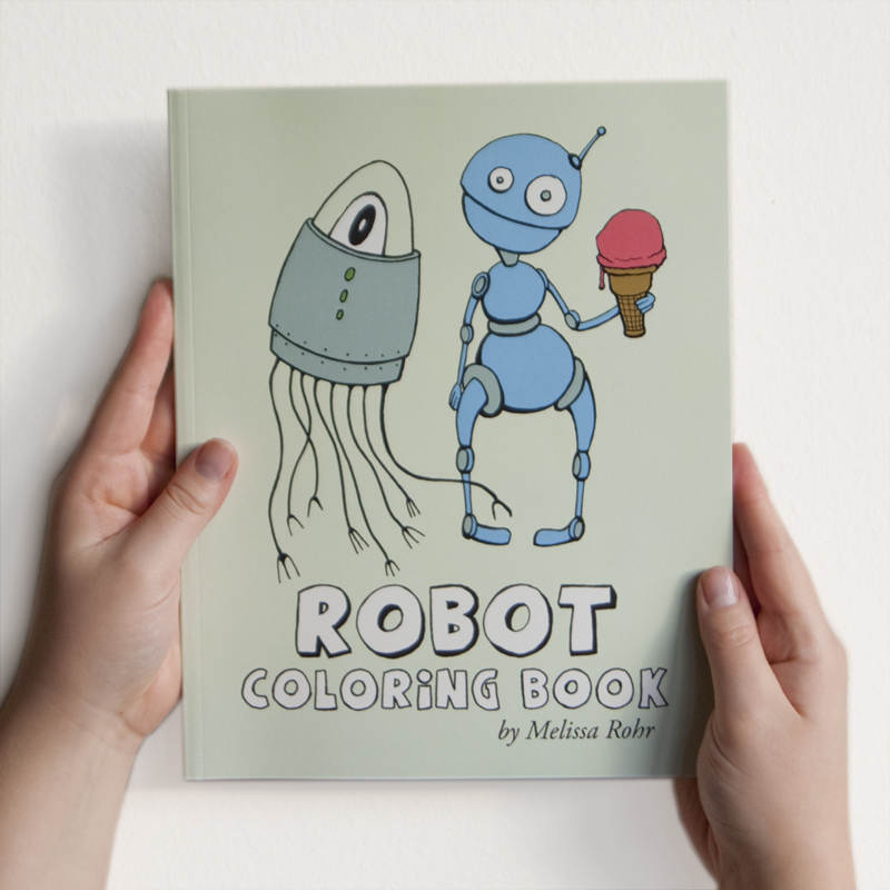 Robot Coloring Book by Melissa Rohr